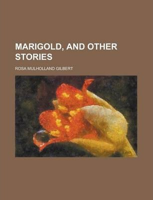 Marigold, and Other Stories