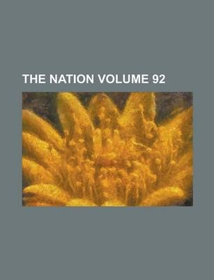 The Nation Volume 92