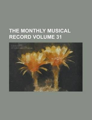 The Monthly Musical Record Volume 31