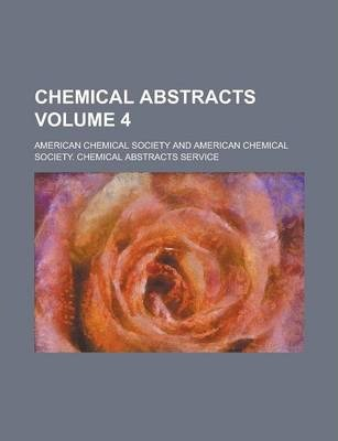 Chemical Abstracts Volume 4