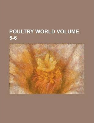 Poultry World Volume 5-6