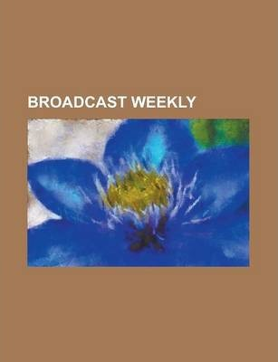 Broadcast Weekly