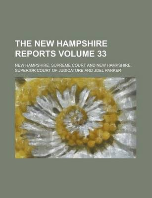 The New Hampshire Reports Volume 33