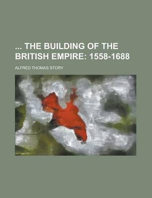 The Building of the British Empire