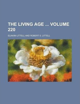 The Living Age Volume 220