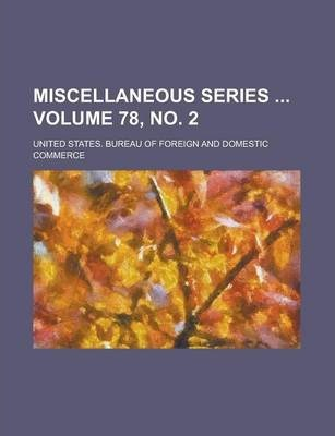 Miscellaneous Series Volume 78, No. 2