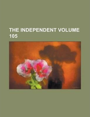 The Independent Volume 105