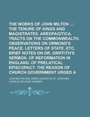 The Prose Works of John Milton Volume 2