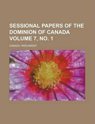 Sessional Papers of the Dominion of Canada Volume 7, No. 1