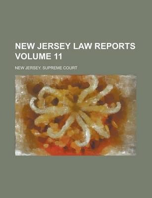 New Jersey Law Reports Volume 11