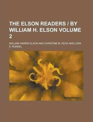 The Elson Readers - By William H. Elson Volume 2