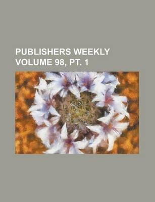 Publishers Weekly Volume 98, PT. 1