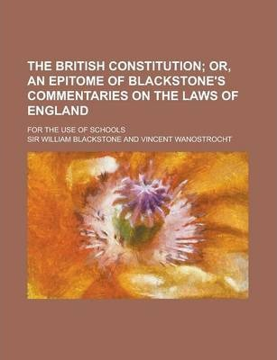 The British Constitution; For the Use of Schools