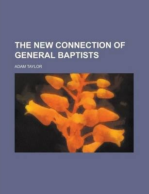 The New Connection of General Baptists