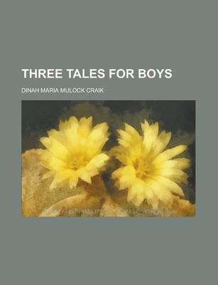 Three Tales for Boys