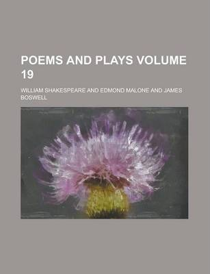 Poems and Plays Volume 19