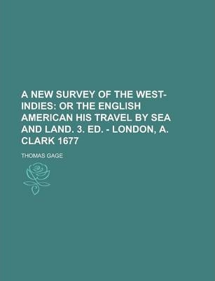 A New Survey of the West-Indies