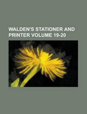 Walden's Stationer and Printer Volume 19-20