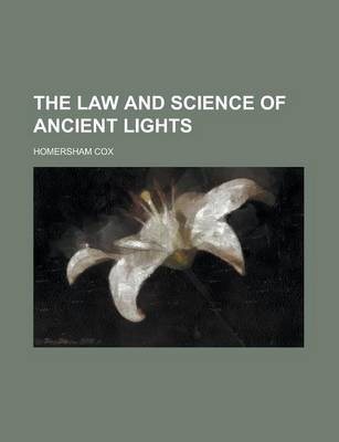 The Law and Science of Ancient Lights