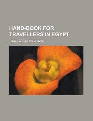 Hand-Book for Travellers in Egypt