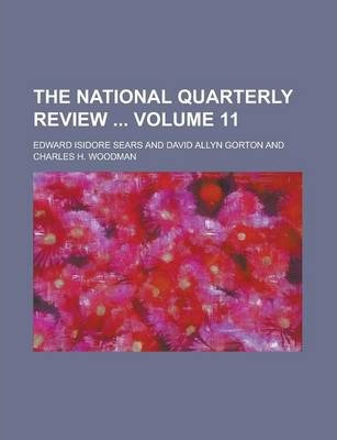 The National Quarterly Review Volume 11