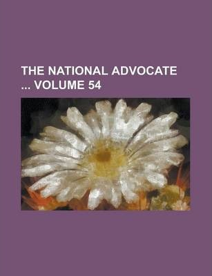 The National Advocate Volume 54