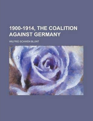 1900-1914, the Coalition Against Germany