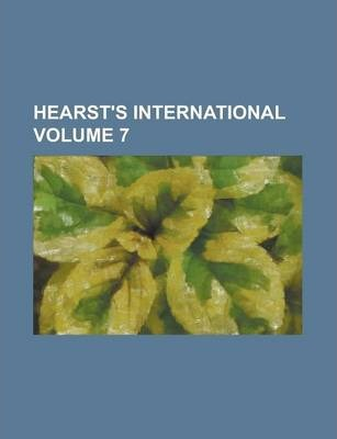 Hearst's International Volume 7