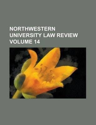 Northwestern University Law Review Volume 14