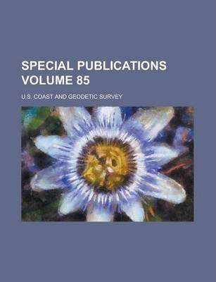 Special Publications Volume 85