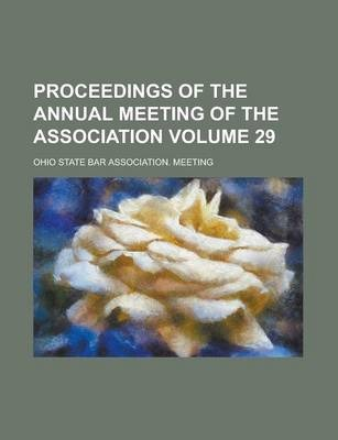 Proceedings of the Annual Meeting of the Association Volume 29
