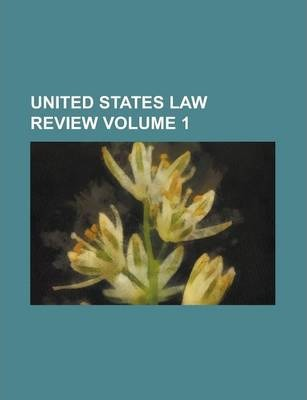 United States Law Review Volume 1