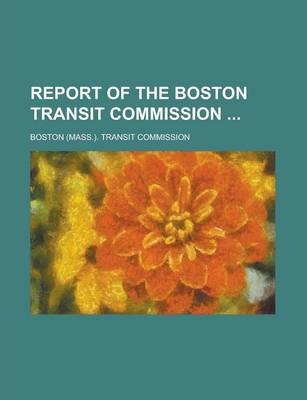 Report of the Boston Transit Commission