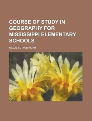 Course of Study in Geography for Mississippi Elementary Schools
