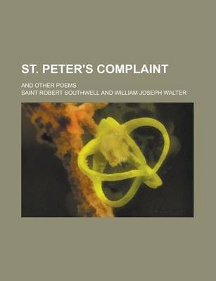 St. Peter's Complaint; And Other Poems