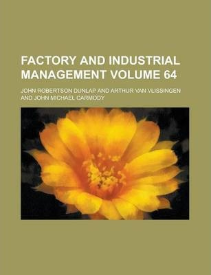 Factory and Industrial Management Volume 64