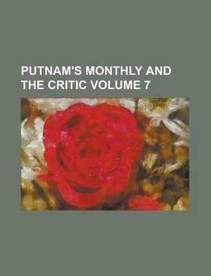 Putnam's Monthly and the Critic Volume 7