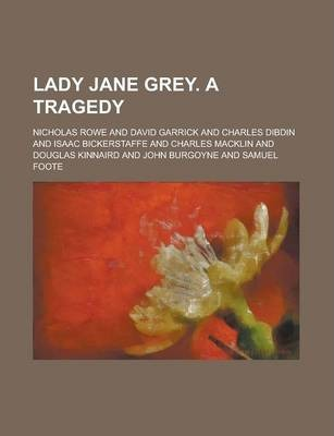 Lady Jane Grey. a Tragedy