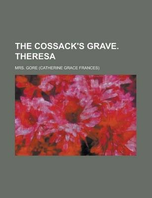 The Cossack's Grave. Theresa