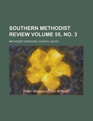 Southern Methodist Review Volume 55, No. 3