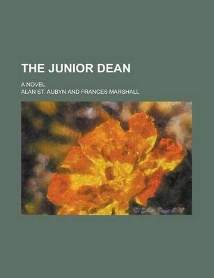 The Junior Dean; A Novel