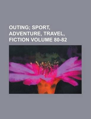 Outing Volume 80-82