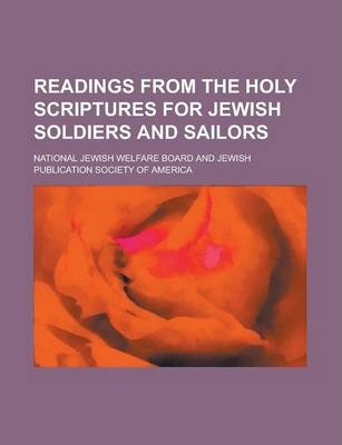 Readings from the Holy Scriptures for Jewish Soldiers and Sailors