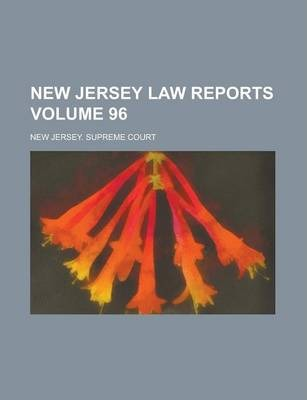 New Jersey Law Reports Volume 96