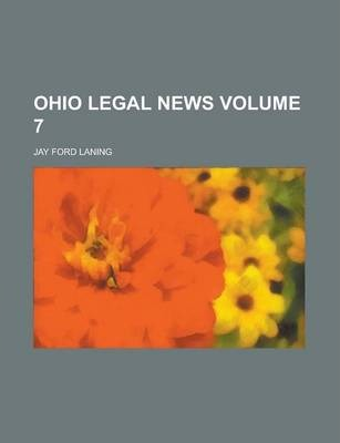 Ohio Legal News Volume 7
