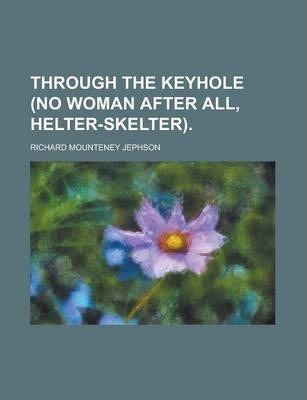 Through the Keyhole (No Woman After All, Helter-Skelter)