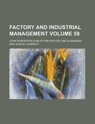 Factory and Industrial Management Volume 58