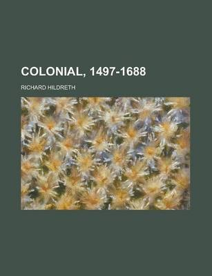 Colonial, 1497-1688