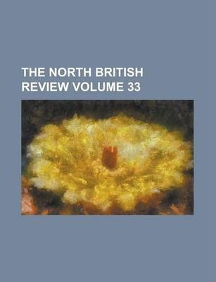 The North British Review Volume 33