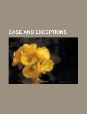 Case and Exceptions